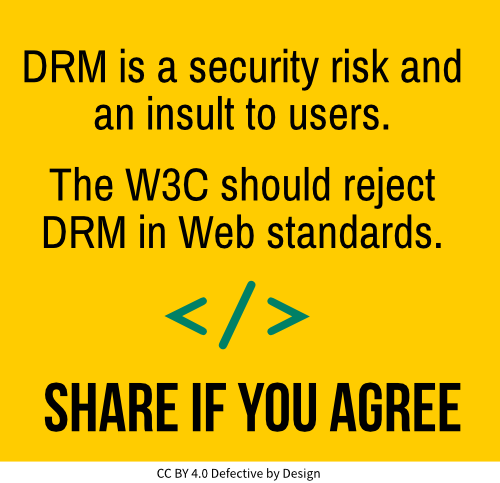 DRM is a security risk and an insult to users.